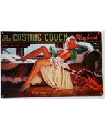 CASTING COUCH METAL SIGN