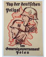 DAY OF THE DEUTFCHEN POLICE IN GENERALGOUVERNEMENT POLAND METAL SIGN