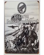GERMAN UNSEREN FALLSCHIRMJAGERS METAL SIGN