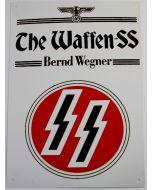 THE WAFFEN-SS BERND WEGNER SIGN