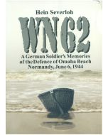 WN 62: A German Soldier's Memories of the Defense of Omaha Beach