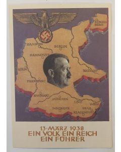 13 MARZ 1938 EIN VOLK EIN REICH EIN FUHRER POSTCARD