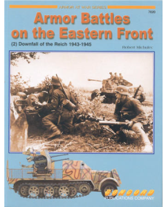 ARMOR BATTLES ON THE EASTERN FRONT (2) DOWNFALL OF THE REICH 1943-45 Armour at War Series Concord Publication