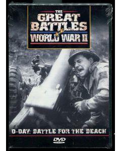 THE GREAT BATTLES OF WORLD WAR II - D-DAY : BATTLE FOR THE BEACH DVD