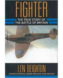 FIGHTER The True Story of The Battle of Britain