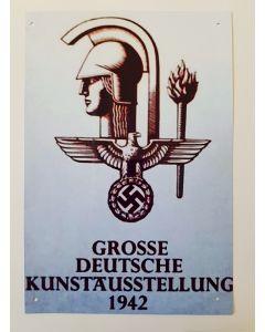 GROSSE DEUTSCHE KUNSTAUSSTELLUNG 1942 METAL SIGN