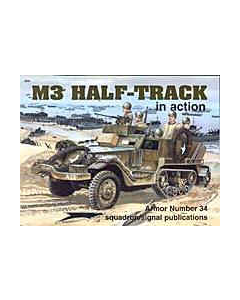 M3 HALF-TRACK In Action Squadron/Signal Publication Armour No. 34