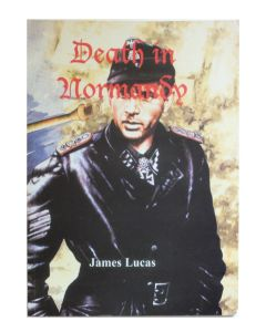 DEATH IN NORMANDY - BOOK BY JAMES LUCAS
