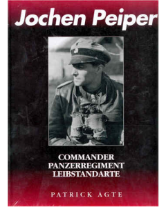 JOCHEN PEIPER  COMMANDER OF PANZER-REGIMENT'LEIBSTANDARTE'