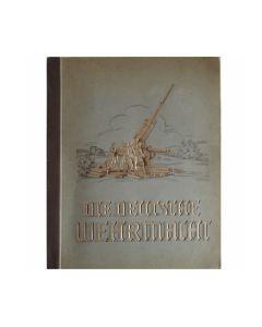 DIE DEUTSCHE WEHRMACHT CIGARETTE CARD BOOK (THE GERMAN WEHRMACHT) IGARATTEN-BILDERDIENST, DRESDEN, JANUARY 1, 1936