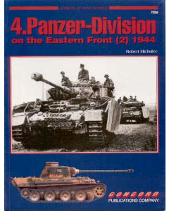 4. PANZER - DIVISION ON THE EASTERN FRONT (2) 1944 Armour at War Series Concord Publication