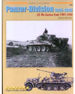 PANZER - DIVISION 1935 - 1945 (2) The Eastern Front 1941 - 1943 Armour at War Series Concord Publication