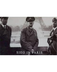 UNSERE WAFFEN SS POSTCARD - SIEGIN PARIS HITLER & ALBERT SPEAR IN PARIS