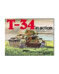 T-34 In Action Squadron/Signal Publication Armour No. 20