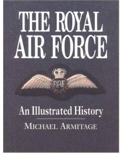 THE ROYAL AIR FORCE An Illustrated History