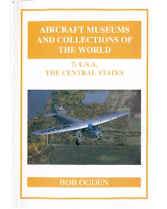 7:  U.S.A. THE CENTRAL STATES Aircraft Museums and Collections of the World