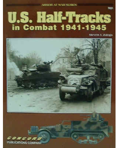 U.S. HALF - TRACKS IN COMBAT 1941 - 45 Armour at War Series Concord Publication