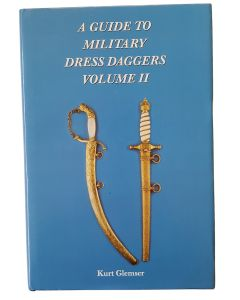 A GUIDE TO MILITARY DRESS DAGGERS: VOLUME II