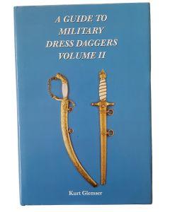 A GUIDE TO MILITARY DRESS DAGGERS: VOLUME II