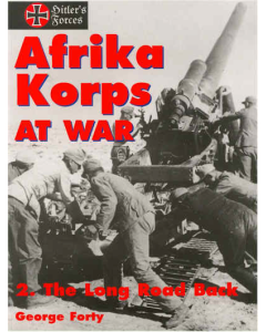 AFRIKA KORPS AT WAR 2. The Long Road Back