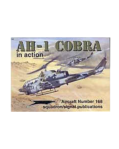 AH-1 COBRA In Action Squadron/Signal Publication Aircraft No. 168