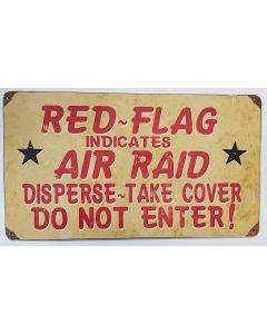 AMERICAN RED FLAG AIR RAID METAL SIGN