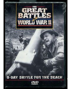 THE GREAT BATTLES OF WORLD WAR II - D-DAY : BATTLE FOR THE BEACH DVD