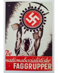 DE NATIONALSOCIALISTISKE FAGGRUPPER METAL SIGN