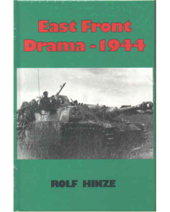 EAST FRONT DRAMA - 1944 By Rolf Hinze