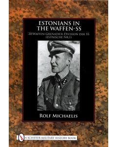 ESTONIANS IN THE WAFFEN-SS BY ROLF MICHAELIS