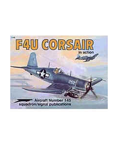 F4U CORSAIR  In Action Squadron/Signal Publication Aircraft No. 145