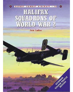 HALIFAX SQUADRONS OF WW11 Combat Aircraft Series Osprey Publications
