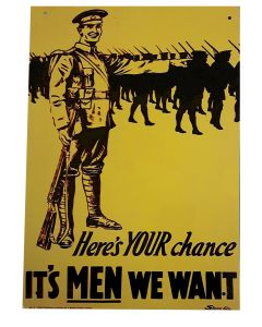 HERE'S YOUR CHANCE IT'S MEN WE WANT METAL SIGN
