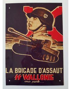 LA BRIGADE D'ASSAUT SS WALLONIE METAL SIGN