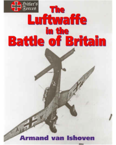 THE LUFTWAFFE IN THE BATTLE OF BRITIAN