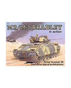 M2/M3 BRADLEY In Action Squadron/Signal Publication Armour No. 30