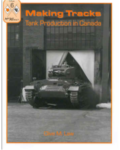 MAKING TRACKS Tank Production in Canada