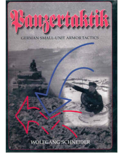 PANZERTAKTIK : GERMAN SMALL UNIT ARMOR TACTICS