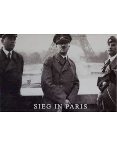 UNSERE WAFFEN SS POSTCARD - SIEGIN PARIS HITLER & ALBERT SPEAR IN PARIS