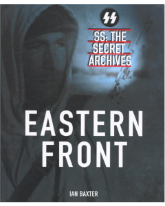EASTERN FRONT SS: THE SECRET ARCHIVES