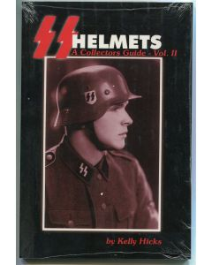 SS HELMETS A COLLECTORS GUIDE- VOL. II BY KELLY HICKS