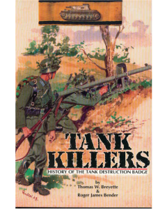 TANK KILLERS History of the Tank Destruction Badge