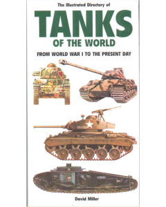 TANKS OF THE WORLD  FROM WORLD WAR 1 TO PRESENT DAY