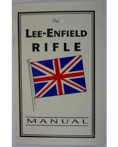 THE LEE ENFIELD RIFLE MANUAL