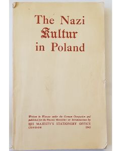 THE NAZI KULTUR IN POLAND BOOK