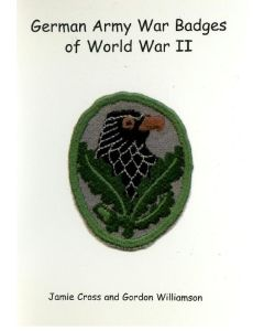 GERMAN ARMY WAR BADGES OF WWII BOOK