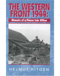THE WESTERN FRONT 1944:  MEMOIRS OF A PANZER LEHR OFFICER